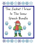 The Jacket I Wear In The Snow Unit (Speech, Autism, Literacy, Vocabulary)