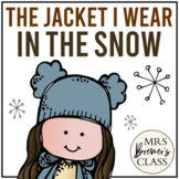 The Jacket I Wear In The Snow | Book Study and Class Book