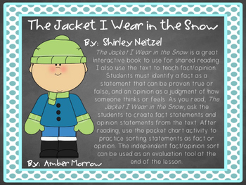 The Jacket I Wear in the Snow: Fact and Opinion Activity