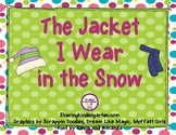 The Jacket I Wear in the Snow Mini Unit