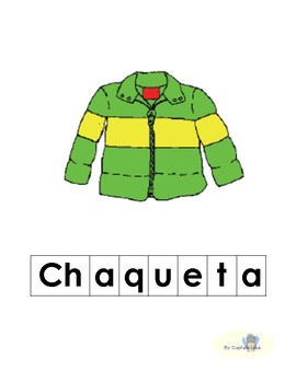 The Jacket I wear in the Snow (Spanish Words)