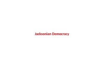 Ch 12 The Jackson Era