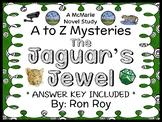 The Jaguar's Jewel : A to Z Mysteries (Ron Roy) Novel Study / Comprehension