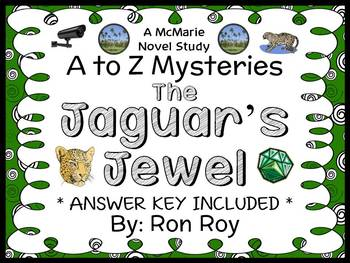 The Jaguar's Jewel : A to Z Mysteries (Ron Roy) Novel Study / Comprehension
