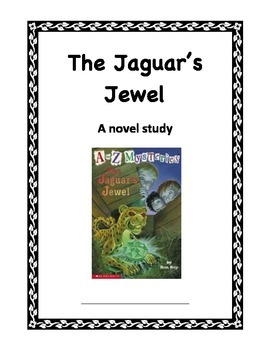 The Jaguar's Jewel Novel Study for Small Groups