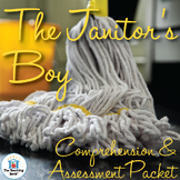 The Janitor's Boy Comprehension and Assessment Bundle