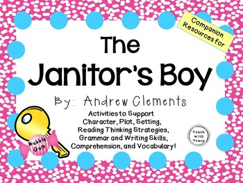 The Janitor's Boy by Andrew Clements: A Complete Novel Study!
