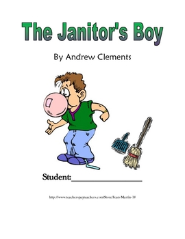 The Janitor's Boy, by Andrew Clements: A Novel Study  by Jean Martin