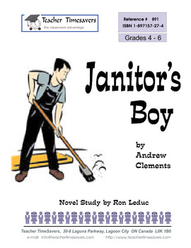 The Janitor's Boy by Andrew Clements: Novel study for Grades 4-6