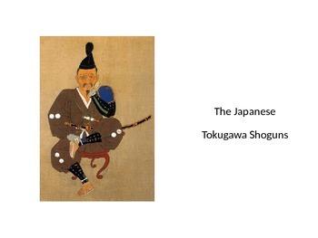The Japanese Tokugawa Shoguns
