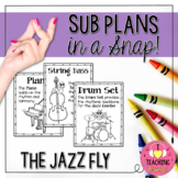 The Jazz Fly - Sub Plans in a Snap!