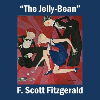 """""""The Jelly-Bean"""" by F. Scott Fitzgerald: Text, Reading Questions, and Key"""