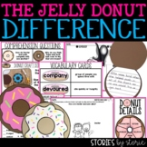 The Jelly Donut Difference (Book Questions, Vocabulary, & Donut Craft Booklet)