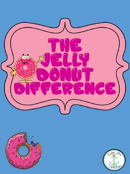 The Jelly Donut Difference Book Study Activities Kindness Activities