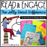 The Jelly Donut Difference: Interactive Read Aloud Lesson Plans and Activities