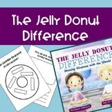 The Jelly Donut Difference Kindness Freebie