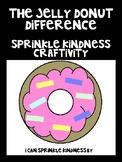 The Jelly Donut Difference Sprinkle Kindness Craftivity