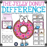 The Jelly Donut Difference: Teaching Kindness