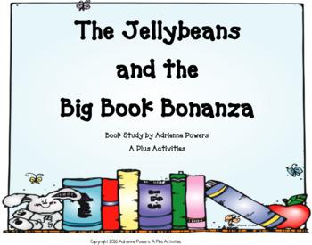 The Jellybeans and the Big Book Bonanza Book Companion