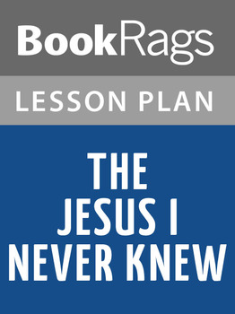 The Jesus I Never Knew Lesson Plans