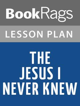 The Jesus I Never Knew Lesson Plans