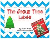 The Jesus Tree Label-It