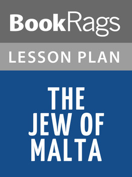 The Jew of Malta Lesson Plans