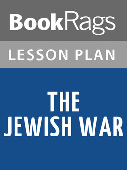 The Jewish War Lesson Plans
