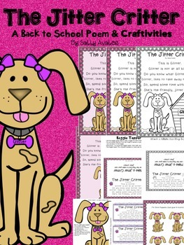 First Day Jitters, Jitter Critter Back to School Poem, Beg