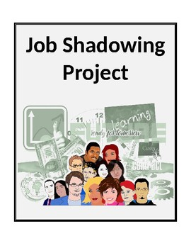 The Job Shadowing Project