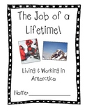 """""""The Job of a Lifetime"""" - Living and Working in Antarctica"""