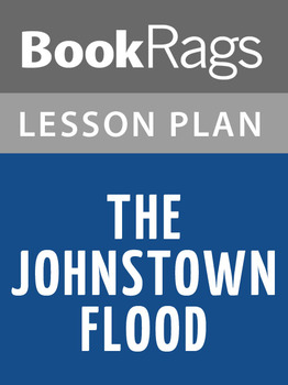 The Johnstown Flood Lesson Plans
