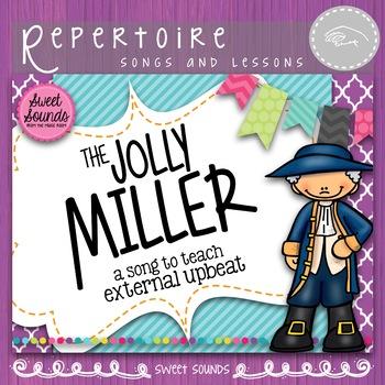 The Jolly Miller {External Anacrusis and Low So}