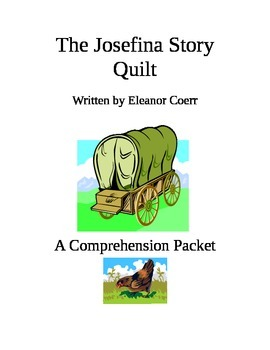The Josefina Story Quilt Comprehension Packet