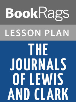 The Journals of Lewis and Clark Lesson Plans
