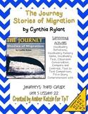 The Journey: Stories of Migration 3rd Grade Journeys Unit 5, Lesson 22