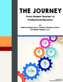 The Journey: From Student Teacher to Professional Educator