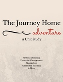 The Journey Home Unit Study - an Adventure