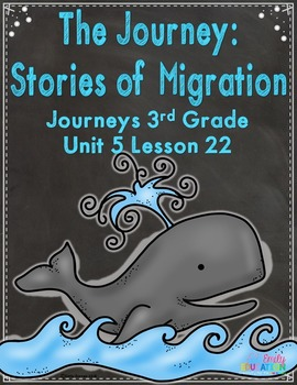The Journey: Stories of Migration Journeys 3rd Grade Activities Lesson 22