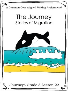 The Journey:  Stories of Migration--Journeys Grade 3-Lesson 22