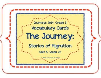 The Journey: Stories of Migration, Voc. Cards, Unit 5, Lesson 22, Journeys 3rd
