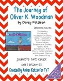 The Journey of Oliver K. Woodman 3rd Grade Journeys Unit 5, Lesson 23