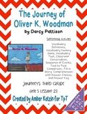 The Journey of Oliver K. Woodman Mini Pack 3rd Grade Journeys Unit 5, Lesson 23