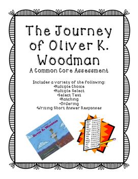 The Journey of Oliver K. Woodman Assessment