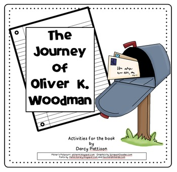 The Journey of Oliver K. Woodman (Compatible with 3rd Grade Journeys)