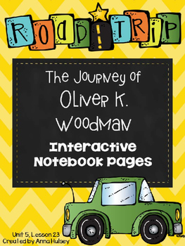 The Journey of Oliver K. Woodman (Interactive Notebook Pages)