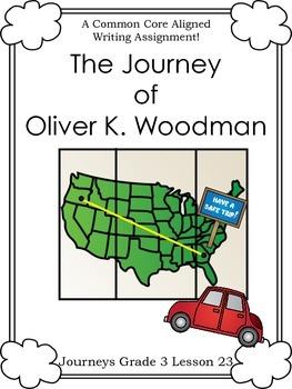 The Journey of Oliver K. Woodman--Journeys Grade 3-Lesson 23