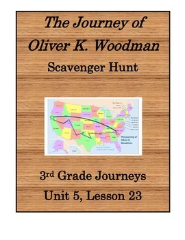 The Journey of Oliver K. Woodman Scavenger Hunt (Journeys 3rd Grade)