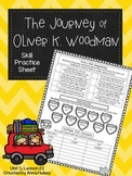 The Journey of Oliver K. Woodman (Skill Practice Sheet)