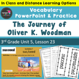 The Journey of Oliver K. Woodman Vocabulary PowerPoint  -